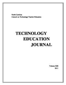 North Carolina Council on Technology Teacher Education TECHNOLOGY EDUCATION JOURNAL