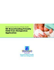 North Carolina Division of Public Health NC Breastfeeding-Friendly Child Care Designation Application