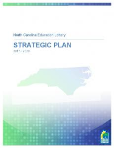 North Carolina Education Lottery STRATEGIC PLAN