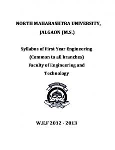 NORTH MAHARASHTRA UNIVERSITY, JALGAON (M.S.) Syllabus of First Year Engineering (Common to all branches) Faculty of Engineering and Technology