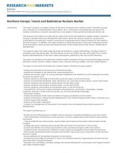Northern Europe: Tennis and Badminton Rackets Market