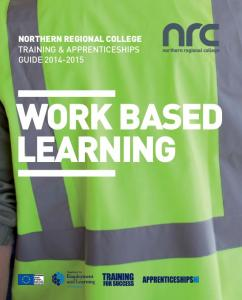 Northern Regional College Training & Apprenticeships Guide Work Based