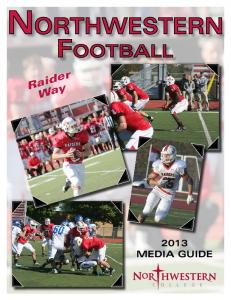 Northwestern. Football. Raider Way 2013 MEDIA GUIDE