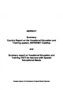 NORWAY. Summary Country Report on the Vocational Education and Training system, REFERNET Cedefop. and