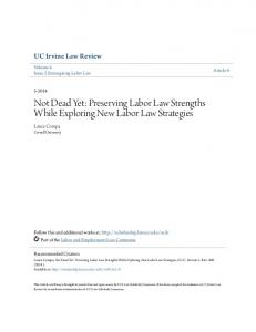 Not Dead Yet: Preserving Labor Law Strengths While Exploring New Labor Law Strategies