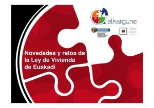 Novedades y retos de la Ley de Vivienda de Euskadi