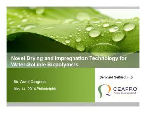 Novel Drying and Impregnation Technology for Water-Soluble Biopolymers