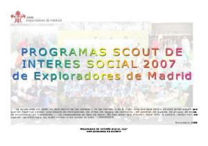 Noviembre 2006 PROGRAMAS DE INTERÉS SOCIAL 2007 EXPLORADORES DE MADRID