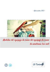 Noviembre Medidas del equipaje de mano del equipaje de mano de aerolíneas low cost