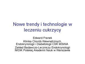 Nowe trendy i technologie w leczeniu cukrzycy