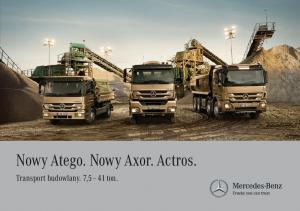 Nowy Atego. Nowy Axor. Actros. Transport budowlany. 7,5 41 ton