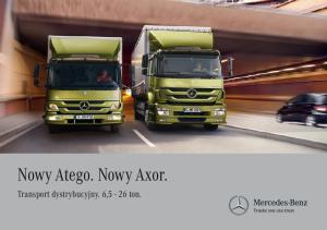 Nowy Atego. Nowy Axor. Transport dystrybucyjny. 6,5 26 ton