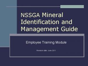 NSSGA Mineral Identification and Management Guide