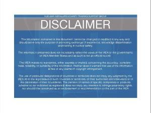 NUCLEARINSTALLATIONSAFETYTRAININGSUPPORTGROUP DISCLAIMER