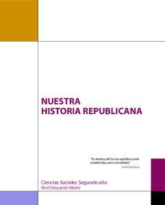 NUESTRA HISTORIA REPUBLICANA