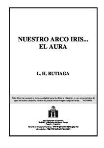 NUESTRO ARCO IRIS... EL AURA