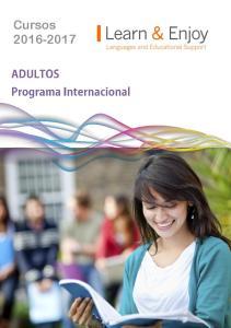 Nuestros Cursos. ROAD TO THE FUTURE Programa Internacional + TOEIC