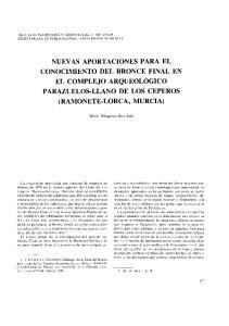 NUEVAS APORTACIONES PARA EL CONOCIMIENTO DEL BRONCE FINAL EN EL COMPLEJO ARQUEOLOGICO PARAZUELOS-LLANO DE LOS CEPEROS (RAMONETE-LORCA, MURCIA)