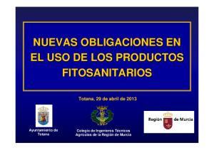 NUEVAS OBLIGACIONES EN EL USO DE LOS PRODUCTOS FITOSANITARIOS