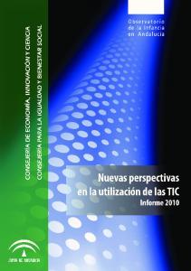 Nuevas perspectivas en el uso de las TIC Informe 2010