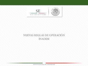 NUEVAS REGLAS DE OPERACIÓN INADEM INSTITUTO NACIONAL DEL EMPRENDEDOR