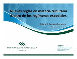 Nuevas reglas en materia tributaria dentro de los regímenes especiales