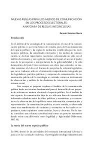 NUEVAS REGLAS PARA LOS MEDIOS DE COMUNICACIÓN EN LOS PROCESOS ELECTORALES: ANATOMÍA DE REGLAS INCONCLUSAS