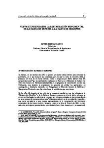 NUEVAS TENDENCIAS DE LA RESTAURACIÓN MONUMENTAL. DE LA CARTA DE VENECIA A LA CARTA DE CRACOVIA