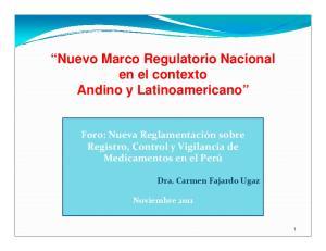 Nuevo Marco Regulatorio Nacional en el contexto Andino y Latinoamericano