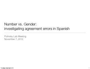 Number vs. Gender: investigating agreement errors in Spanish