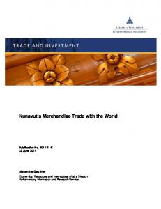 Nunavut s Merchandise Trade with the World