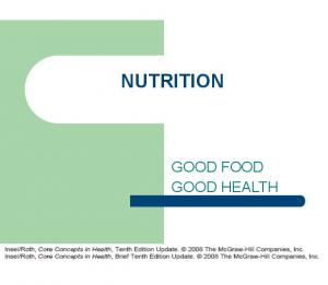 NUTRITION GOOD FOOD GOOD HEALTH