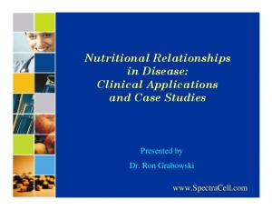 Nutritional Relationships in Disease: Clinical Applications and Case Studies