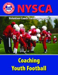 NYSCA. Volunteer Coach Training Program. Coaching Youth Football