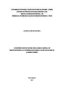 O COMPORTAMENTO LEITOR DOS ALUNOS DA ESCOLA DE BIBLIOTECONOMIA DA UNIVERSIDADE FEDERAL DO ESTADO DO RIO DE JANEIRO (UNIRIO)