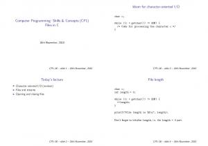 O. Computer Programming: Skills & Concepts (CP1) Files in C. Today s lecture. File length. char c;