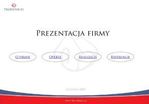 O firmie Oferta Realizacje Referencje. Listopad 2009
