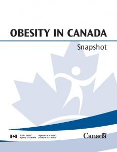 OBESITY IN CANADA. Snapshot
