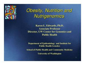 Obesity, Nutrition and Nutrigenomics
