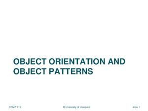 OBJECT ORIENTATION AND OBJECT PATTERNS