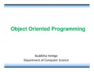 Object Oriented Programming. Budditha Hettige Department of Computer Science