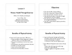 Objectives. Benefits of Physical Activity. Benefits of Physical Activity. Fitness: Health Through Exercise. Lecture 5