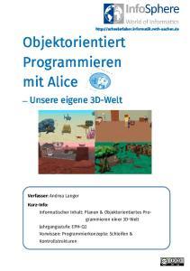 Objektorientiert Programmieren mit Alice