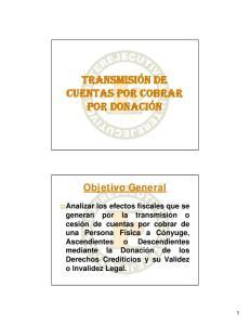 Objetivo General. Derechos Crediticios y su Validez o Invalidez Legal