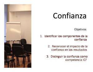 Objetivos: Confianza. confianza. competencia ICF