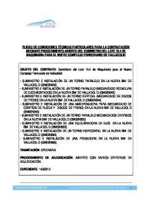 OBJETO DEL CONTRATO: Suministro del Lote 15.4 de Maquinaria para el Nuevo Complejo Ferroviario de Valladolid: