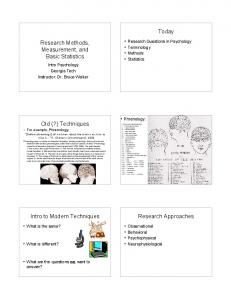 Observational. Case Study. Naturalistic observation. Clinical Case Studies