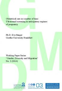 Obstetrical care as a matter of time: Ultrasound screening in anticipatory regimes of pregnancy
