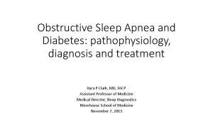 Obstructive Sleep Apnea and Diabetes: pathophysiology, diagnosis and treatment
