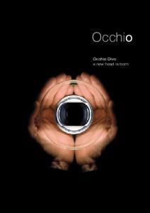 Occhio. Occhio Divo a new head is born